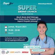 Poster Webinar Kesehatan SuperGrandLaunch
